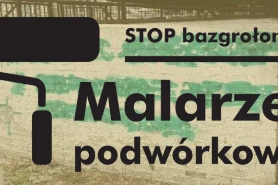 Stop bazgrołom - malarze podwórkowi
