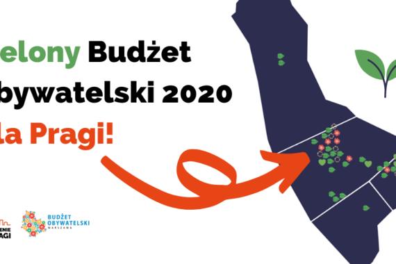 Zielony Budżet Obywatelski Dla Pragi!