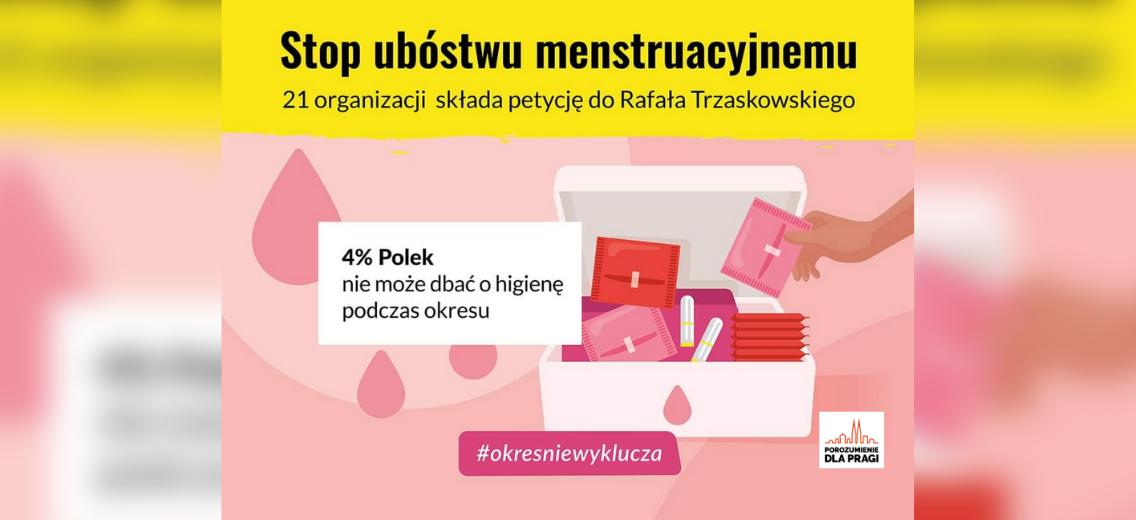 Stop ubóstwu menstruacyjnemu!