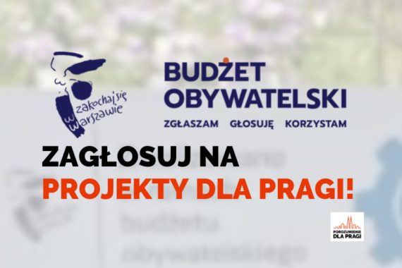 Zagłosuj w Budżecie Obywatelskim 2022 dla Pragi!